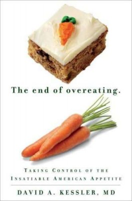 Book Review The End Of Overeating By David Kessler